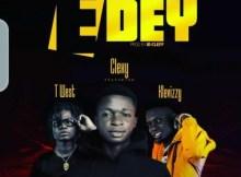 Clexy - E Dey Ft. T-West & Klev Izzy 29 Download