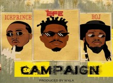 Efe Ft. Ice Prince, BOJ - Campaign 13 Download