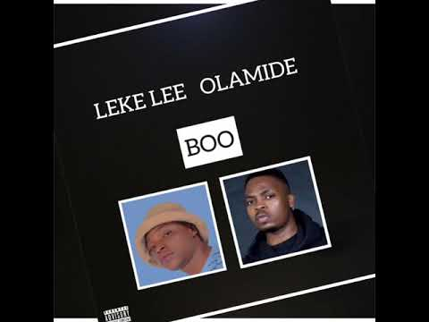 Leke Lee Ft  Olamide – Boo (Pawon Cover) Fast Download