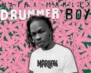 Naira Marley - Drummer Boy Mp3 Audio Download