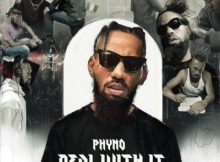 Phyno - Get the Info Ft. Falz & Phenom 2 Download