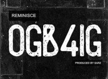 Reminisce - OGb4IG 16 Download