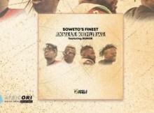 Soweto's Finest - Akvele Kbhujwe Ft. Demor & SK 17 Download