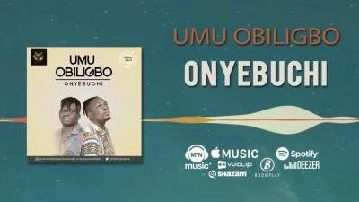 Umu Obiligbo - Onyebuchi Mp3 Audio Download Zip Full Album Download free Fast