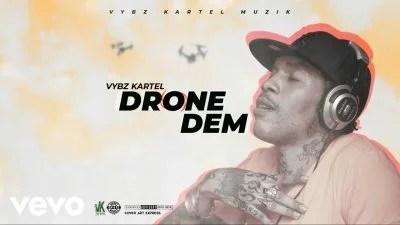 Vybz Kartel - Drone Dem Mp3 Audio Download