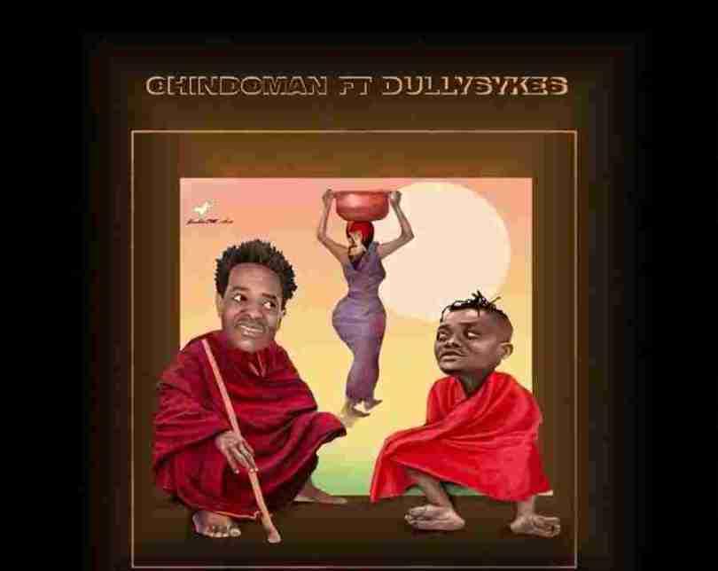 ChindoMan - Maasai Ft. Dully Sykes Mp3 Audio Download