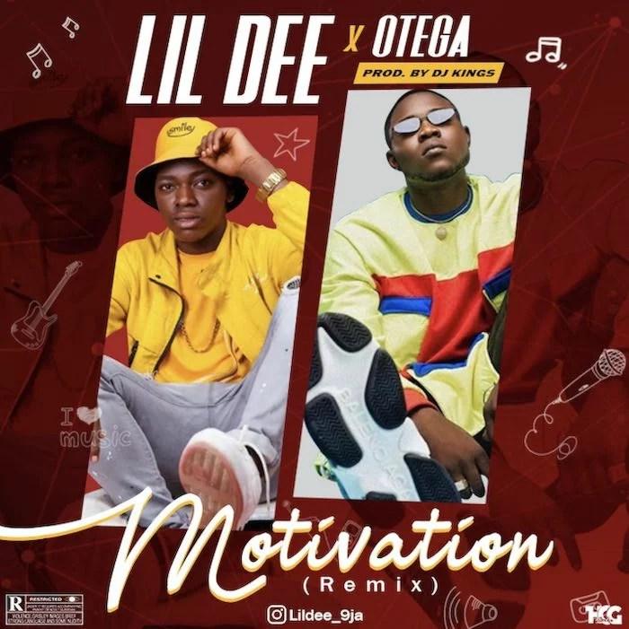 Lil Dee Ft. Otega - Motivation (Remix) Mp3 Audio Download