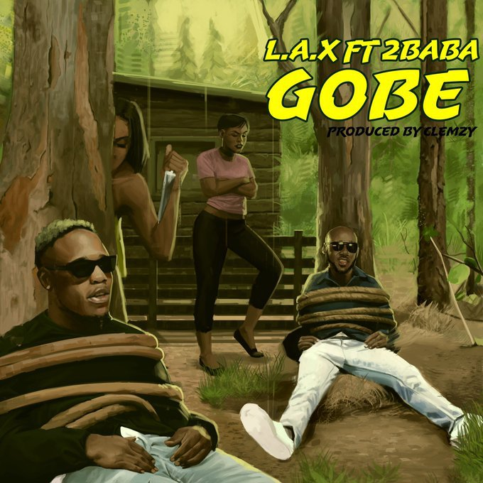 L.A.X - Gobe Ft. 2Baba Mp3 Audio Download