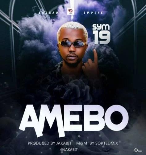 Sym19 - Amebo Mp3 Audio Download
