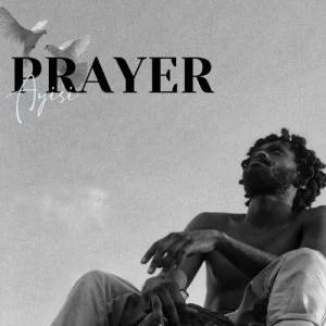 A.I - Prayer Mp3 Audio Download Ayisi