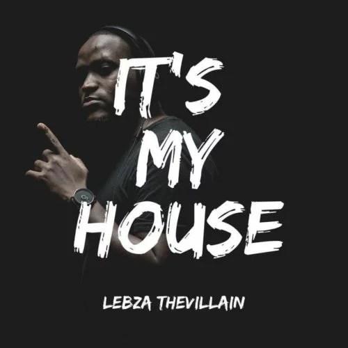 Lebza TheVillain - Fly Away Mp3 Audio Download