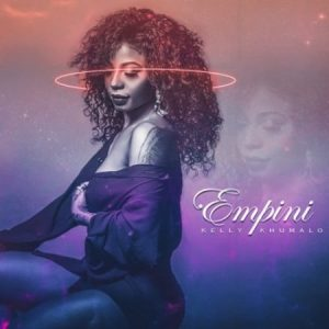 Kelly Khumalo - Empini Mp3 Audio Download
