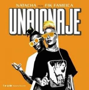 Natacha Ft. Fik Fameica - Unaionaje Mp3 Audio Download