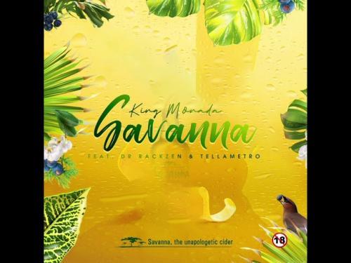 King Monada - Savanna Ft. Dr Rackzen & Tellametro