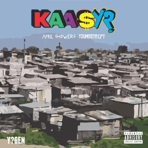 YoungstaCPT x April Showers - Kaasy ? (Audio + Video)