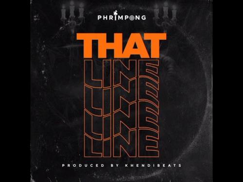 Phrimpong - That Line (Yaa Pono Diss)
