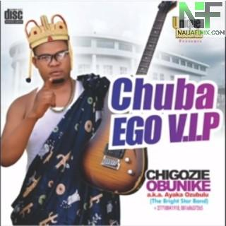 Download Music Mp3:- Ayaka Ozubulu - Chuba Ego (VIP)
