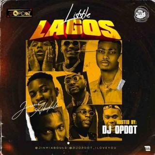 Download Mixtape:- DJ OP Dot – Little Lagos Mix