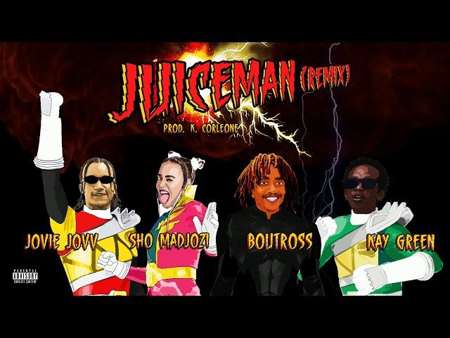 Jovie Jovv – Juiceman (Remix) Ft. Boutross ,Kay Green & Sho Madjozi