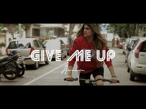 Ananya Birla - Give Me Up
