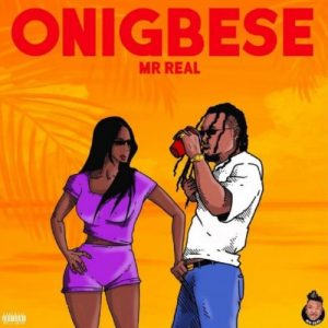mr real onigbese free beat