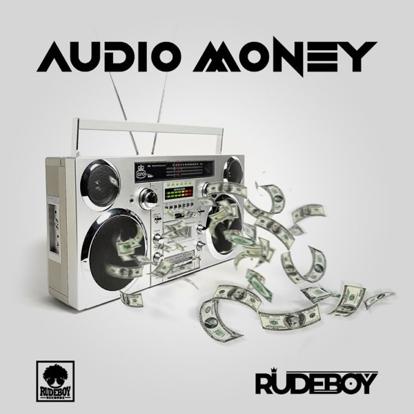 rude boy audio money video