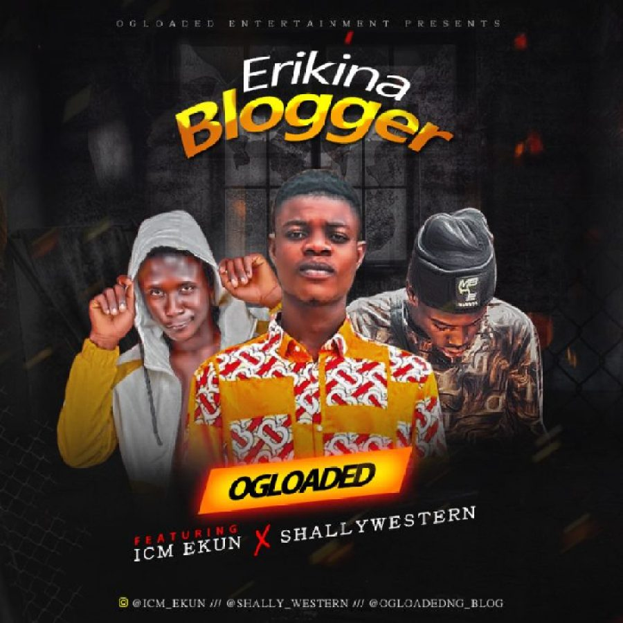 Ogloaded Ft Icm Ekun & Shallywestern