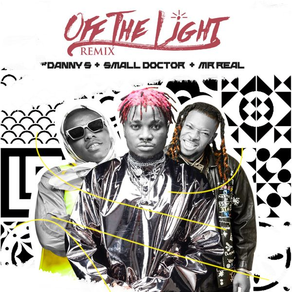Danny S Ft Small Doctor & Mr Real Off The Light (Remix)