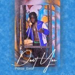 Prince Emi – Don't You
