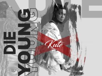 Kute – Die Young