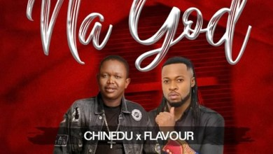 Photo of Chinedu – NA GOD Ft. Flavour