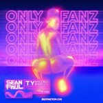 Sean Paul – Only Fanz Ft. Ty Dolla $ign