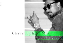 Photo of Christopher Martin – You'll Never Find