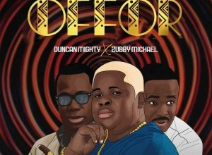 Photo of Anyidons – Offor Ft. Duncan Mighty, Zubby Micheal