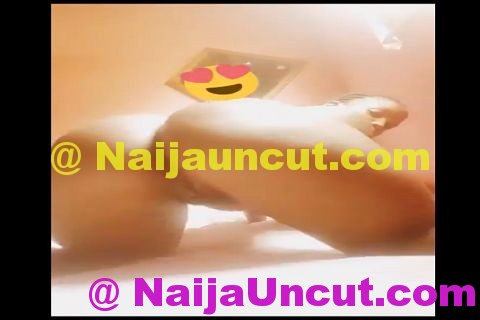 Pussy Video Of Blessing From Abuja Shaking Her Ass On Camera
