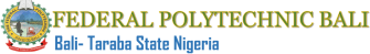 Federal Polytechnic Bali Post UTME Screening Exercise