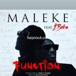 MP3: Maleke Ft. 2Baba – Function