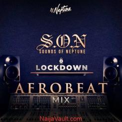 MIXTAPE: DJ Neptune – Sounds Of Neptune (Afrobeat Lockdown Mix)