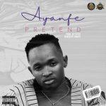 MP3: DMW: Ayanfe – Pretend