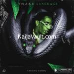 ALBUM: Young Thug – Snake Language [Zip File]