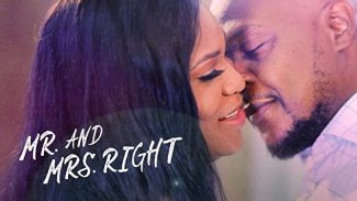 DOWNLOAD: Mr. And Mrs. Right – Nollywood Movie