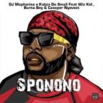 DJ Maphorisa & Kabza De Small ft WizKid, Burna Boy & Cassper Nyovest – Sponono