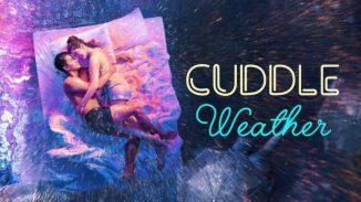 Movie: Cuddle Weather (2019) – Filipino Movie
