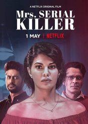Movie: Mrs. Serial Killer (2020) – Bollywood Movie