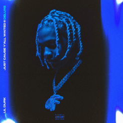 ALBUM: Lil Durk – Just Cause Y'all Waited 2 (Deluxe) Zip File