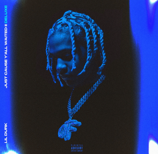 Lil Durk – Just Cause Y'all Waited 2 (Deluxe) Zip File