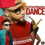 MP3: B Red Ft. Mayorkun – Dance