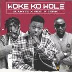9ice x Seriki & Olamyte – Woke Ko Wole