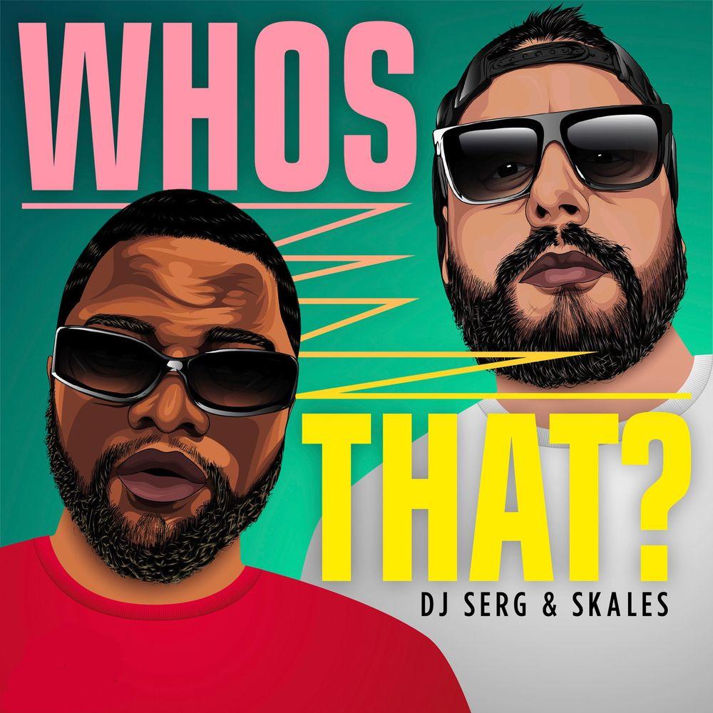 Skales – Whos That?