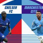 Watch Live: Chelsea Vs Manchester City (Stream Now)